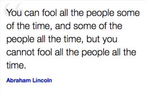 Ab Lincoln said